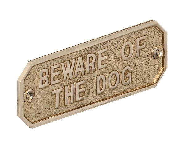 Beware of the Dog Brass